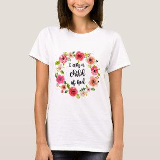 I am a child of God Floral Item T-Shirt