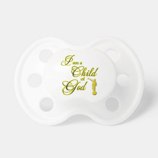 I am a Child of God Pacifier