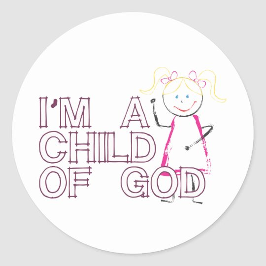 i am a child of god.pdf classic round sticker