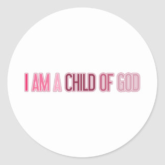 I AM A CHILD OF GOD PINK CLASSIC ROUND STICKER