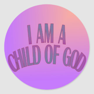 I Am a Child of God Stickers