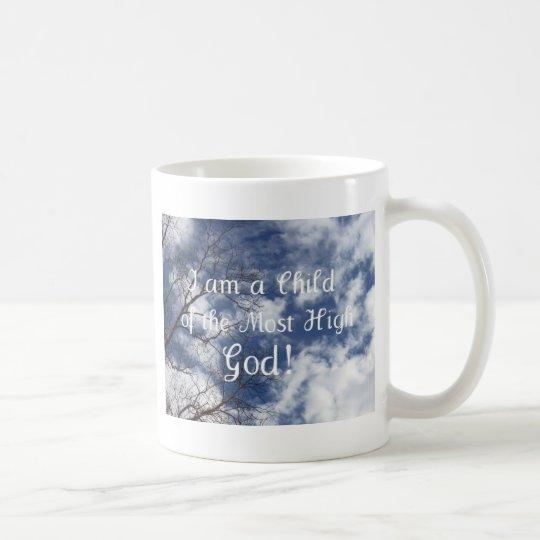 I am a Child of the Most High God! Coffee Mug