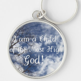 I am a Child of the Most High God! Key Chains