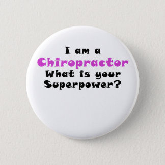 I am a Chiropractor What is your Superpower Button