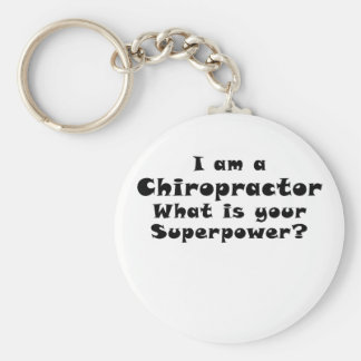 I am a Chiropractor Whats your Superpower Keychain