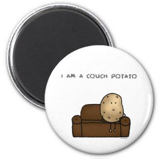 I am a couch potato magnet