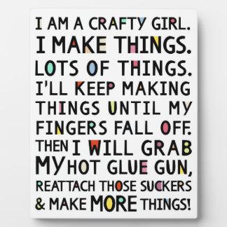 I Am A Crafty Girl Funny Art Plaque