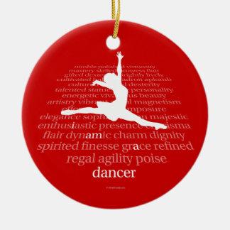 I Am A Dancer Ceramic Ornament