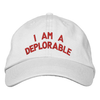 I AM A DEPLORABLE EMBROIDERED BASEBALL CAP