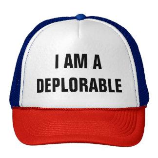 I AM A DEPLORABLE TRUCKER HAT