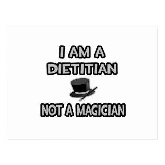 I Am A Dietitian ... Not A Magician Postcard
