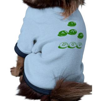 I AM A dog Dog Clothing