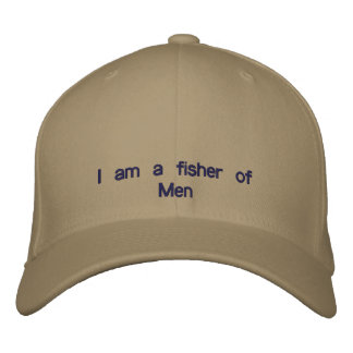 I am a fisher of Men Embroidered Baseball Cap