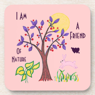 I am a friend of nature drink coaster