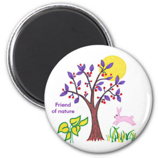 I am a friend of nature painting & quotation 2 inch round magnet
