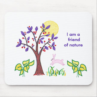 I am a friend of nature painting & quotation mouse pad