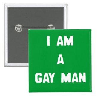 I AM A GAY MAN PINBACK BUTTON