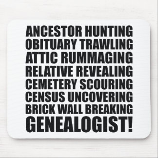 I Am A Genealogist! Mousepad