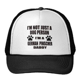 I am a German Pinscher Daddy Trucker Hat