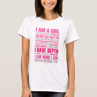 I am a Girl T-Shirt