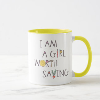 I am A Girl Worth Saving Mug
