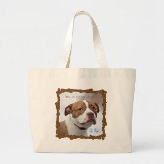 I am a Good Dog Bag