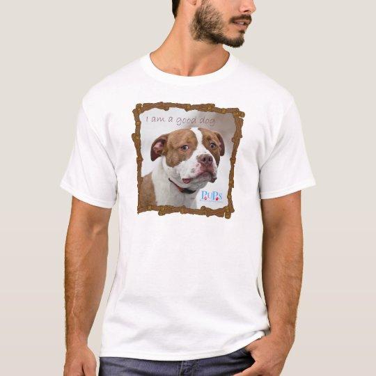 I am a Good Dog T-Shirt