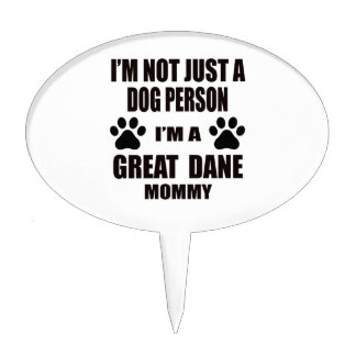 I am a Great Dane Mommy Cake Topper