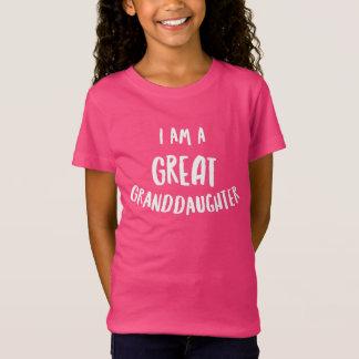 I am a great granddaughter T-Shirt