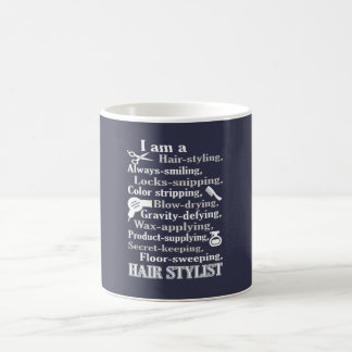 I am a Hair Stylist Coffee Mug