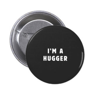 I am a hugger button