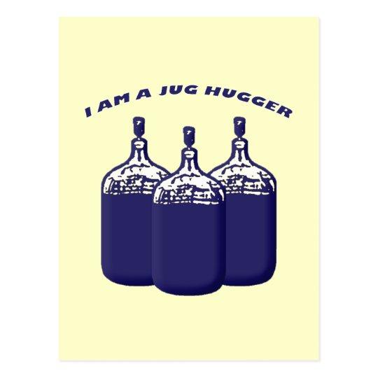 I Am A Jug Hugger Postcard