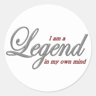 I am a Legend in my own mind Classic Round Sticker