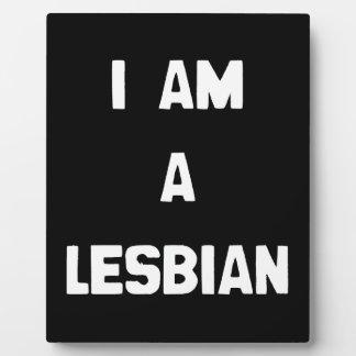 I AM A LESBIAN DISPLAY PLAQUES