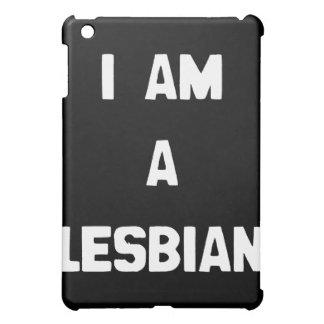 I AM A LESBIAN iPad MINI CASE