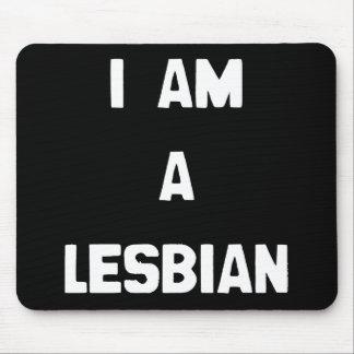 I AM A LESBIAN MOUSEPADS