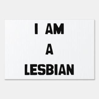 I AM A LESBIAN SIGN