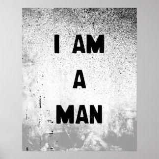 I AM A MAN POSTER
