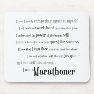 I am a Marathoner Mouse Pad