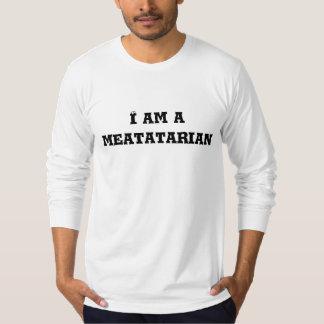 I am a meatatarian shirt