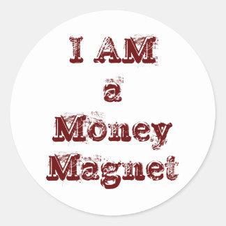I Am a Money Magnet Classic Round Sticker