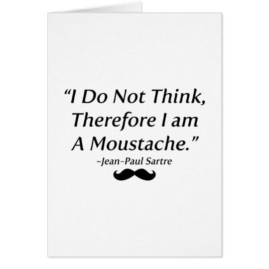 I Am A Moustache Card