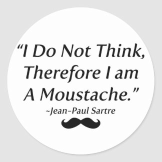 I Am A Moustache Classic Round Sticker
