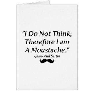 I Am A Moustache Greeting Card