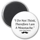 I Am A Moustache Magnet