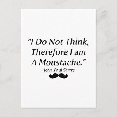 I Am A Moustache Post Cards