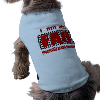 I Am A n FAQ Frequently Asked Question Pet Clothes
