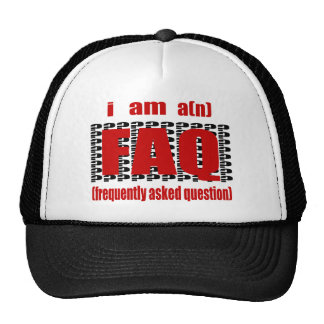 I Am A(n) FAQ, Frequently Asked Question Mesh Hats