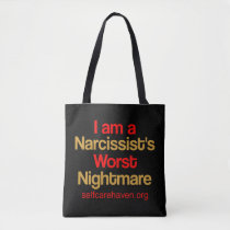 I am a Narcissist's Worst Nightmare Dual Tote