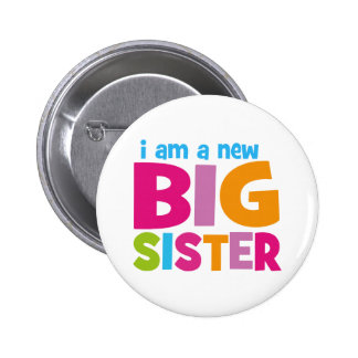 I am a new Big Sister 2 Inch Round Button